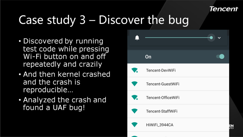 Case study 3 – Discover the bug • Discovered by...