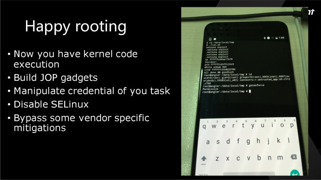 Happy rooting • Now you have kernel code execut...