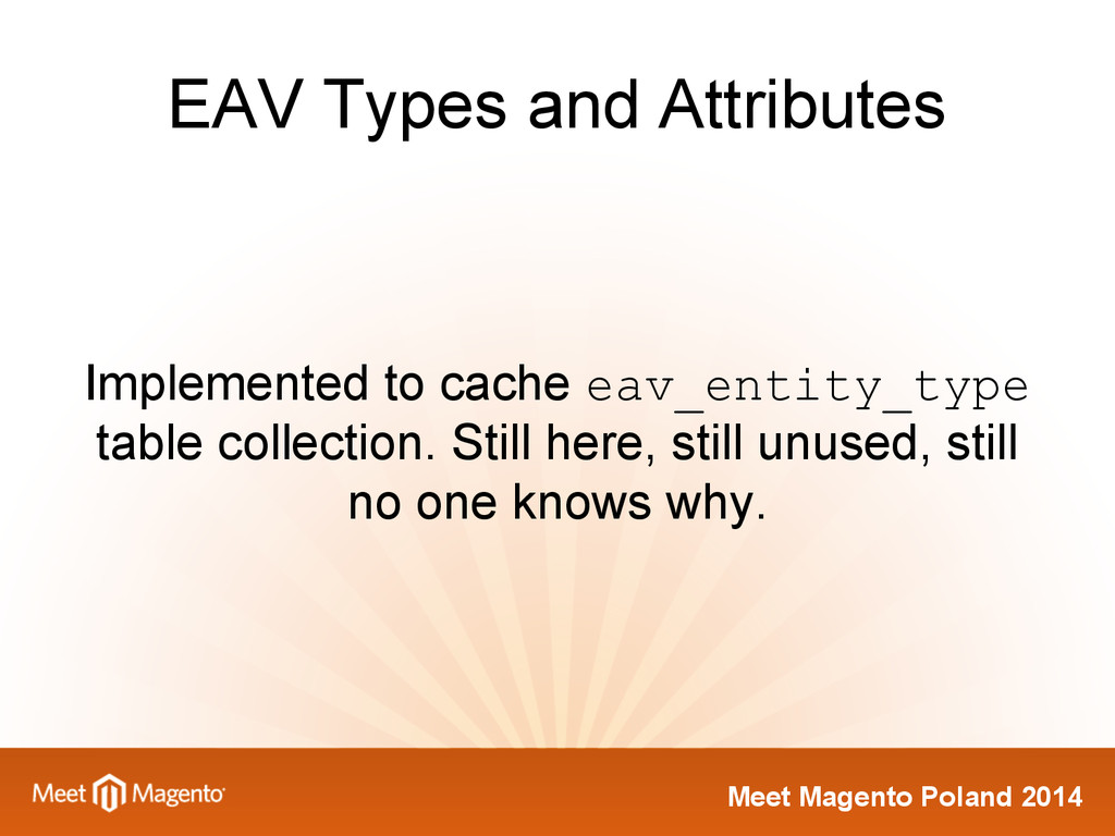 Meet Magento Poland 2014 EAV Types and Attribut...