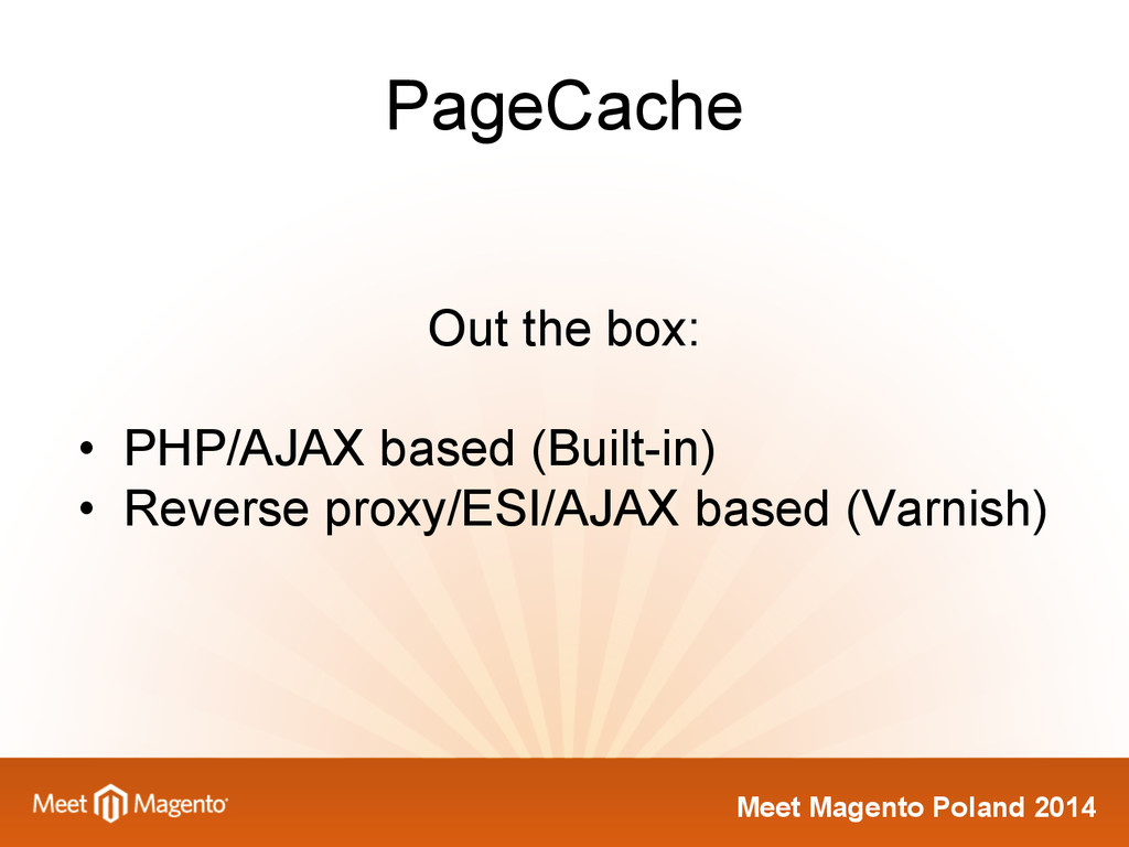 Meet Magento Poland 2014 PageCache Out the box:...