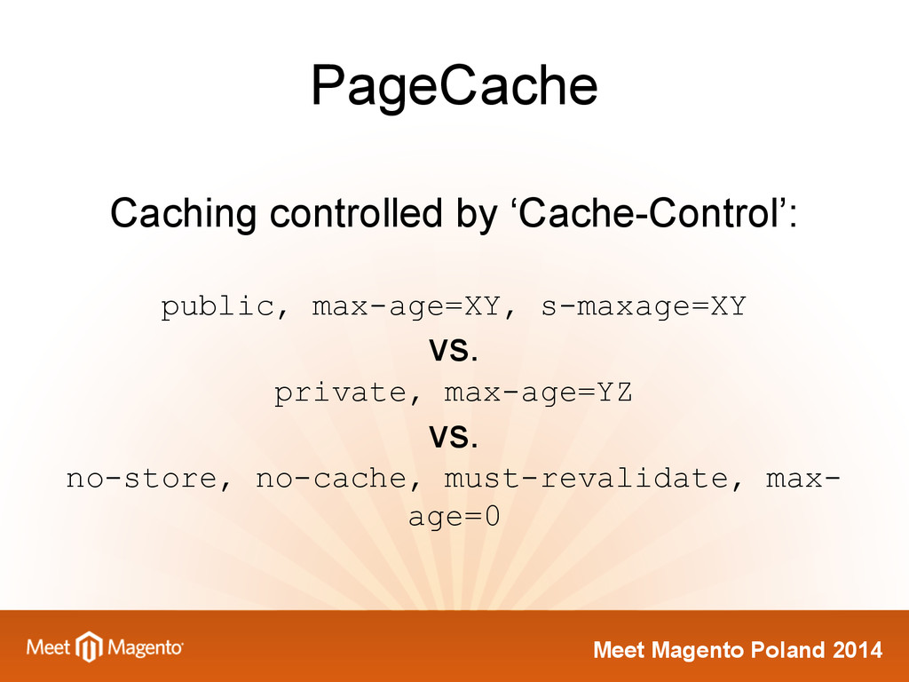 Meet Magento Poland 2014 PageCache Caching cont...