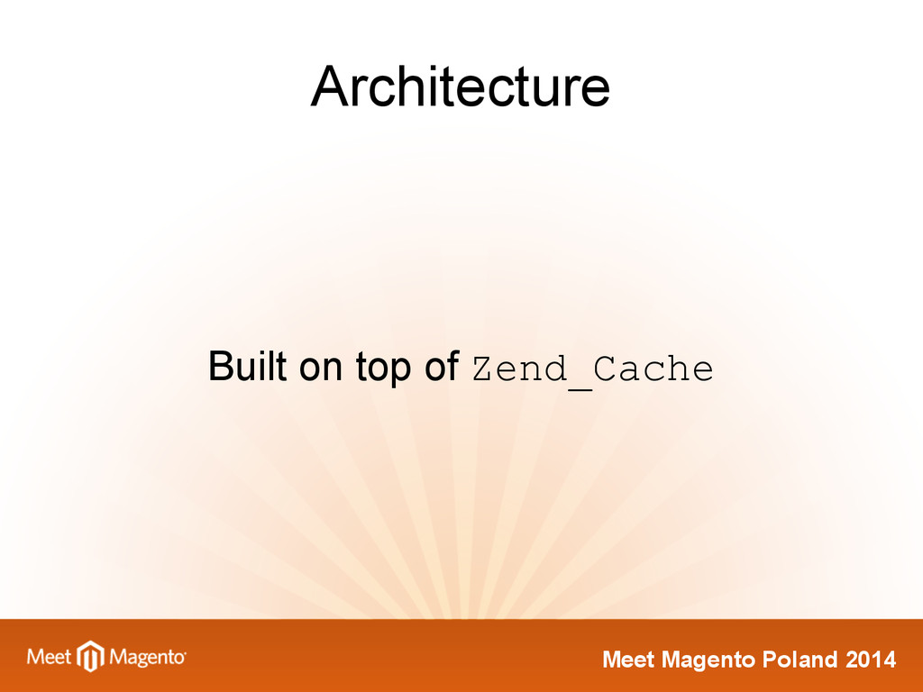 Meet Magento Poland 2014 Architecture Built on ...