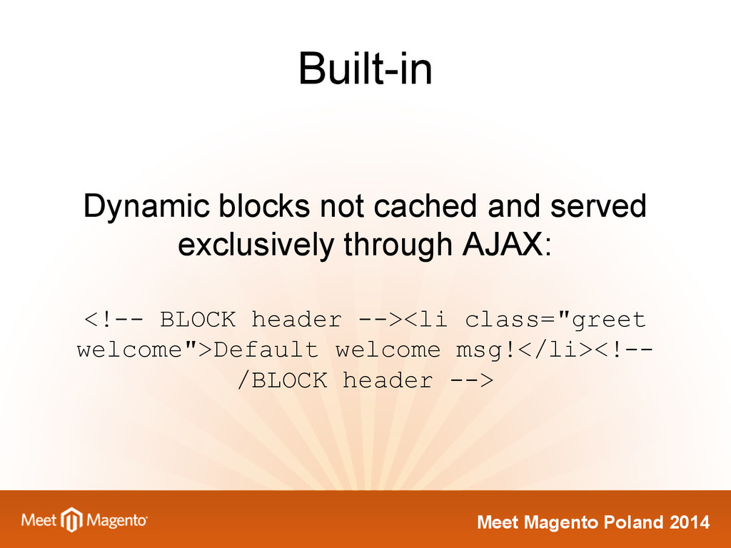 Meet Magento Poland 2014 Built-in Dynamic block...