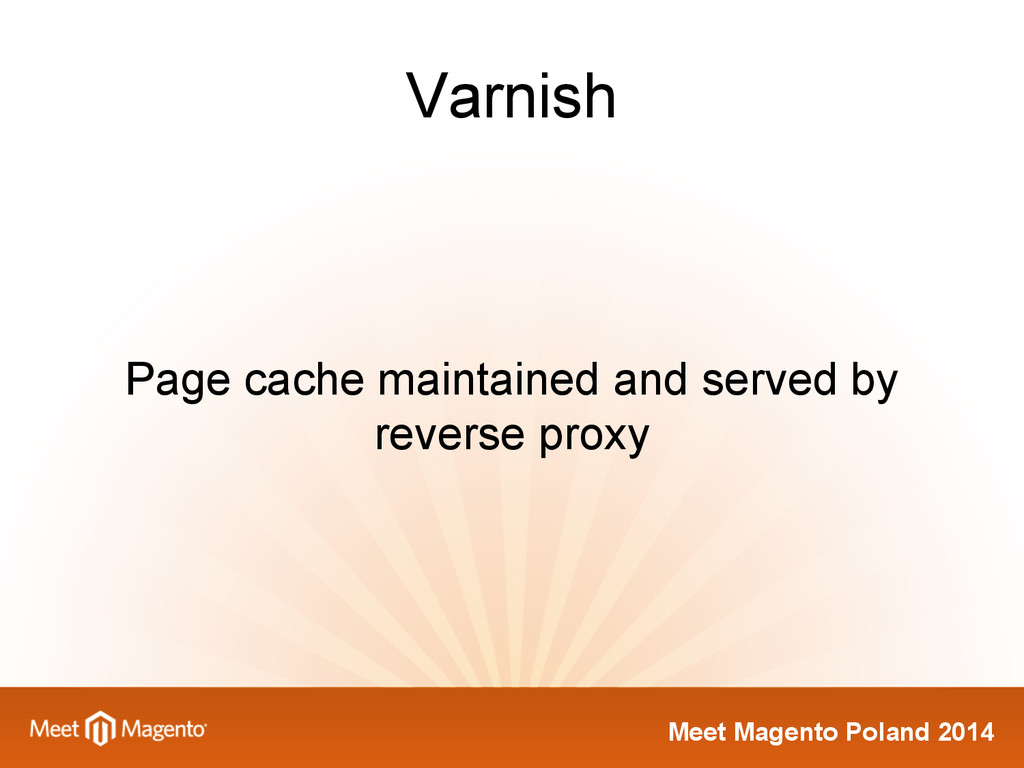Meet Magento Poland 2014 Varnish Page cache mai...