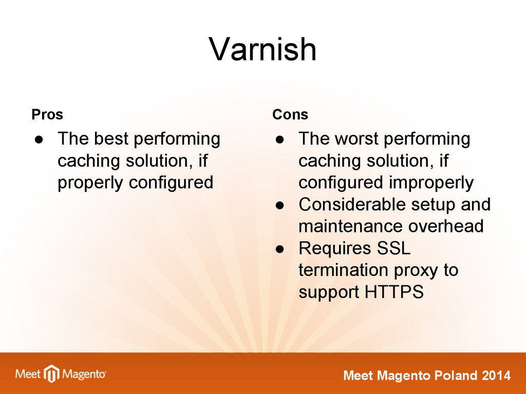 Meet Magento Poland 2014 Varnish Pros ● The bes...