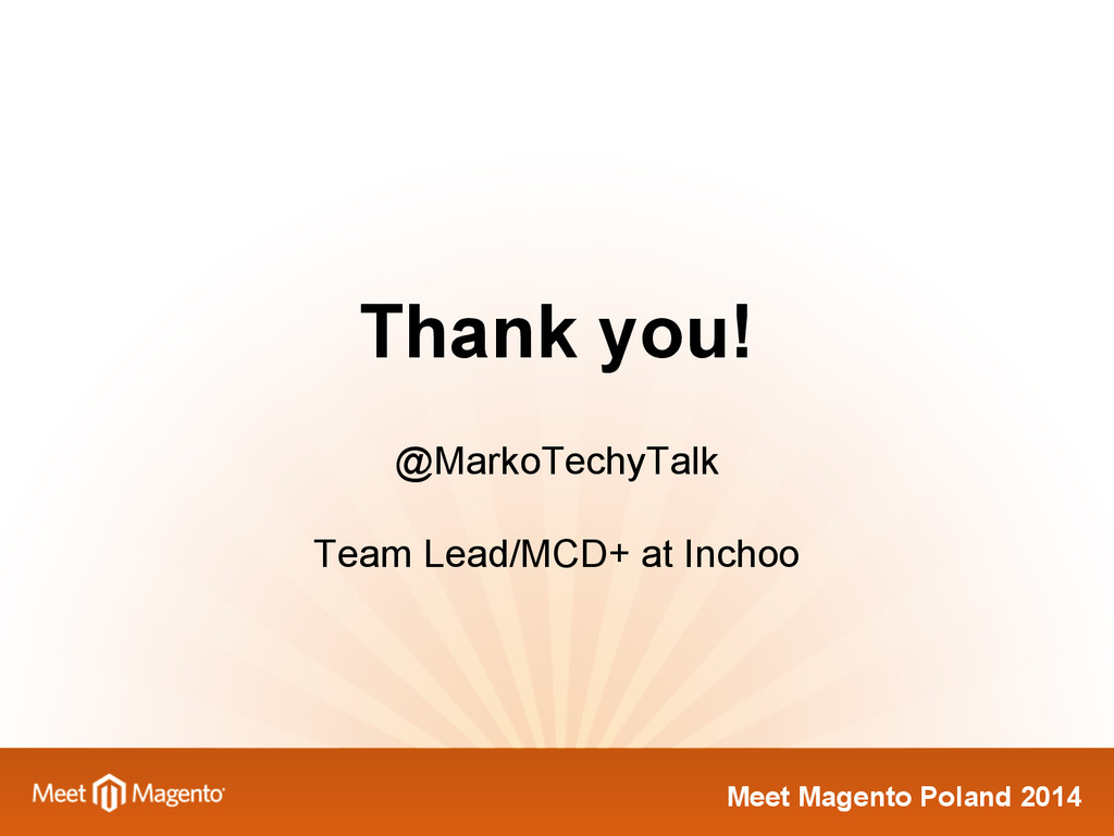 Meet Magento Poland 2014 @MarkoTechyTalk Team L...
