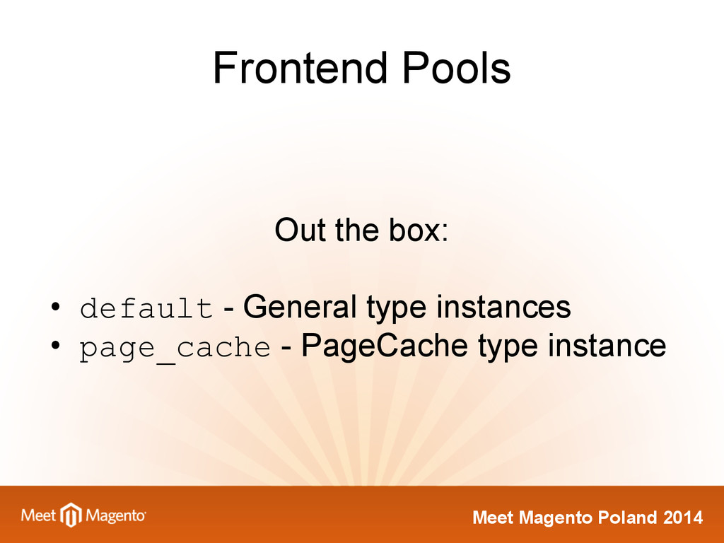 Meet Magento Poland 2014 Frontend Pools Out the...