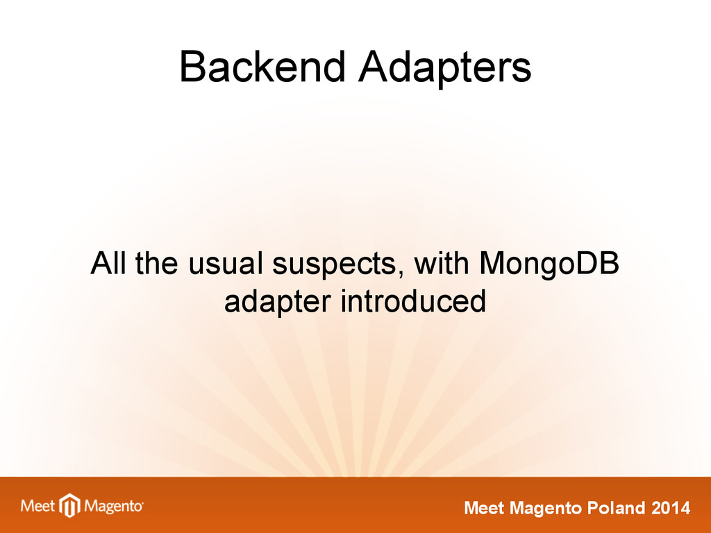 Meet Magento Poland 2014 Backend Adapters All t...