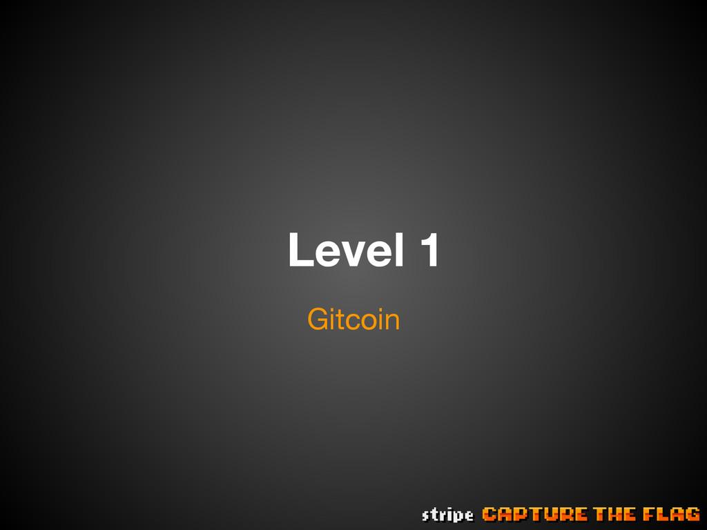 Level 1 Gitcoin