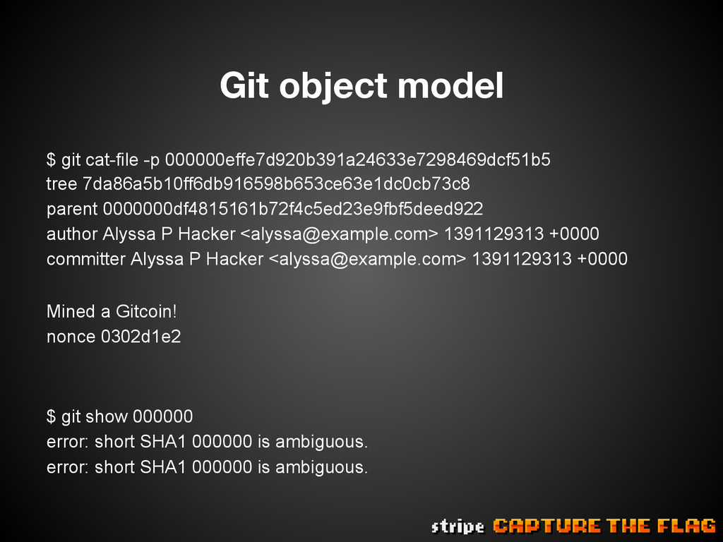 Git object model $ git cat-file -p 000000effe7...