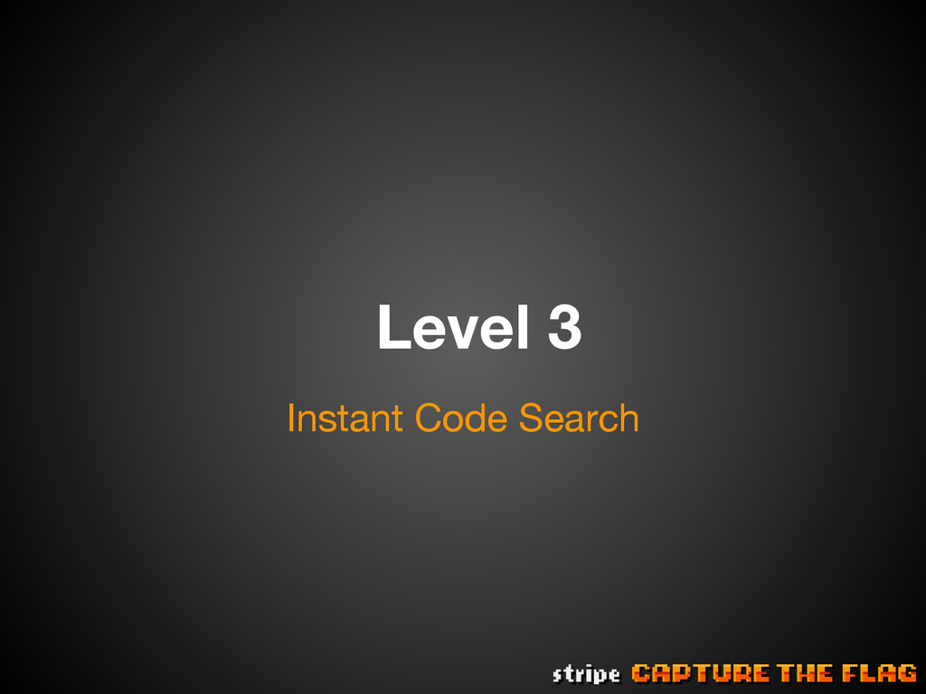 Level 3 Instant Code Search