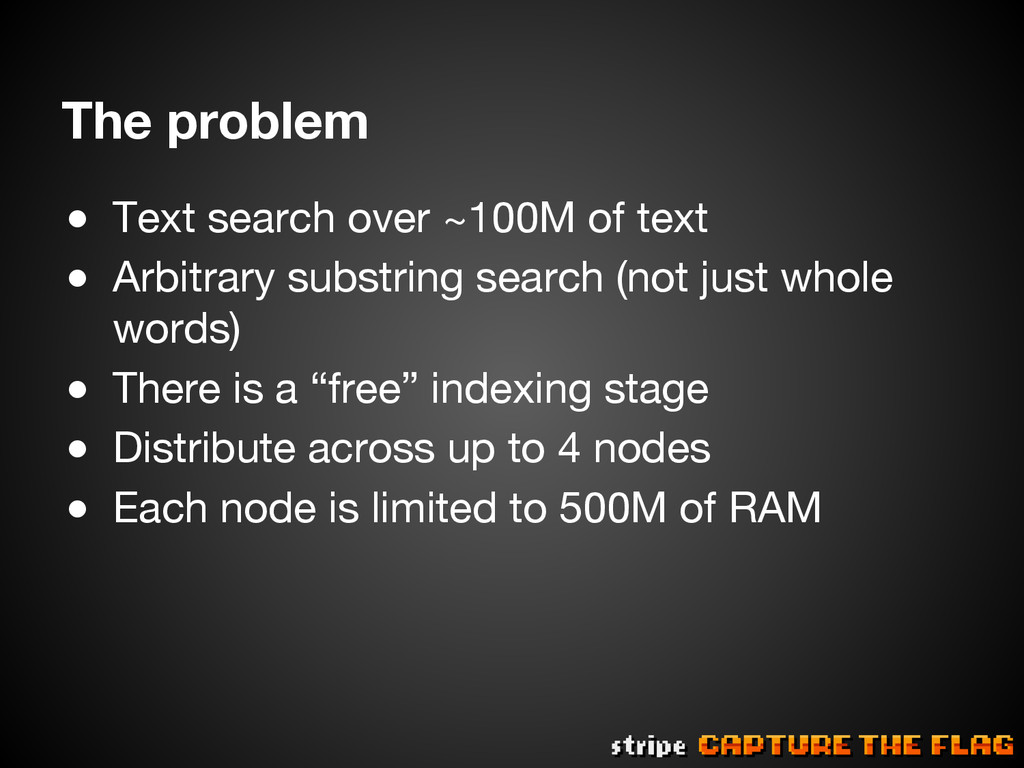 ● Text search over ~100M of text ● Arbitrary...