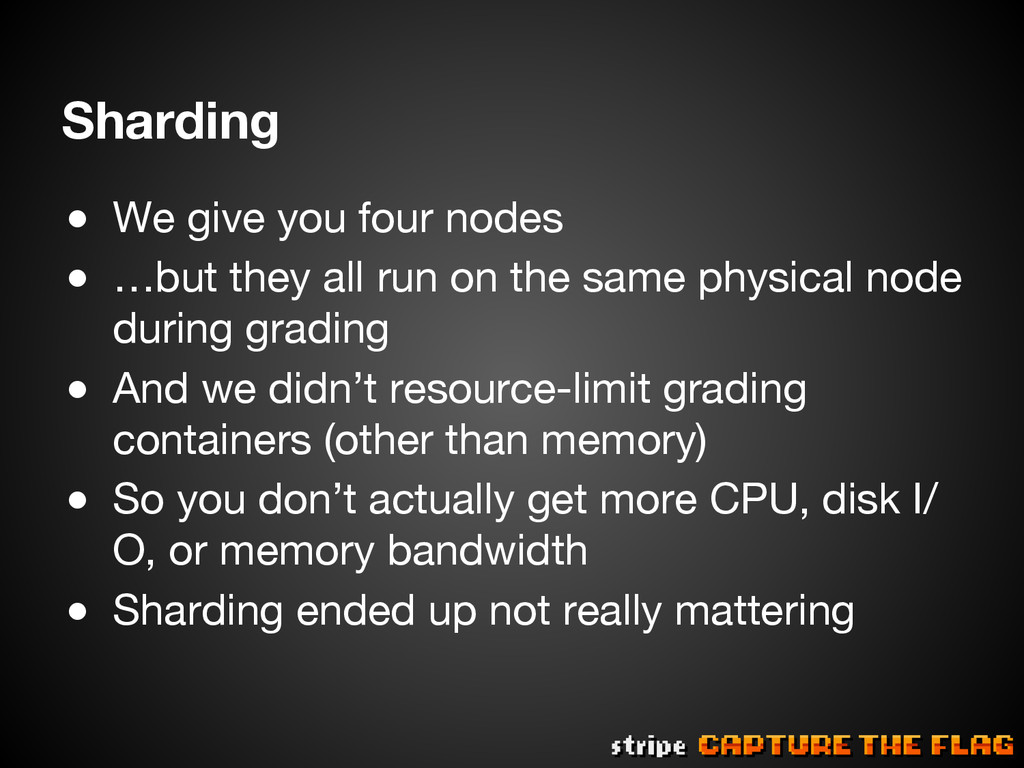Sharding ● We give you four nodes ● …but th...