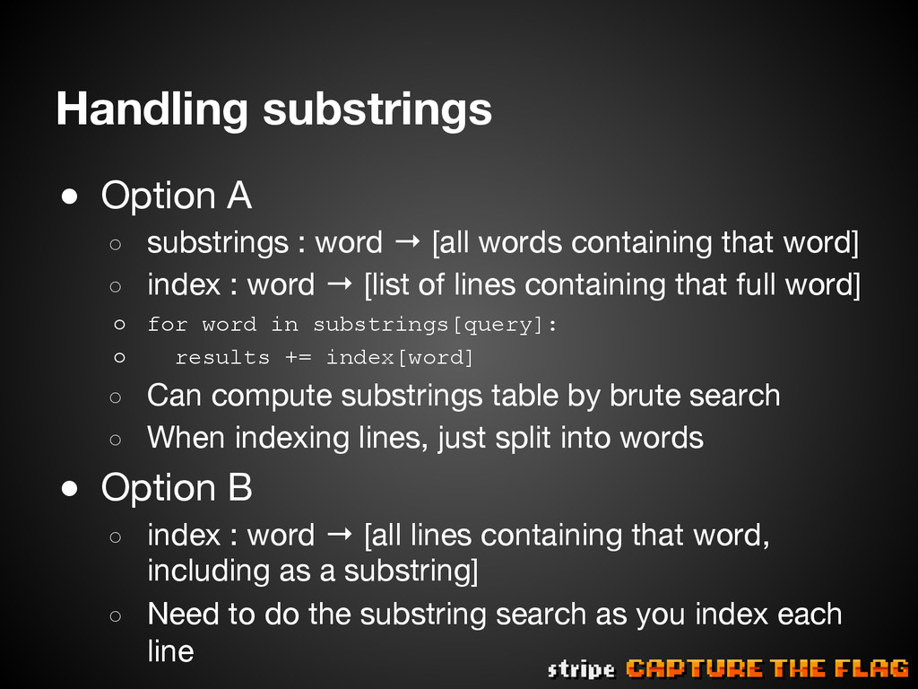 Handling substrings ● Option A ○ substrings...