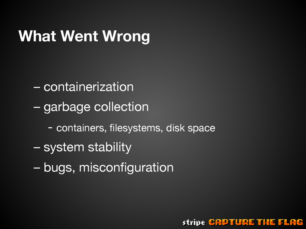 What Went Wrong  – containerization – garbag...