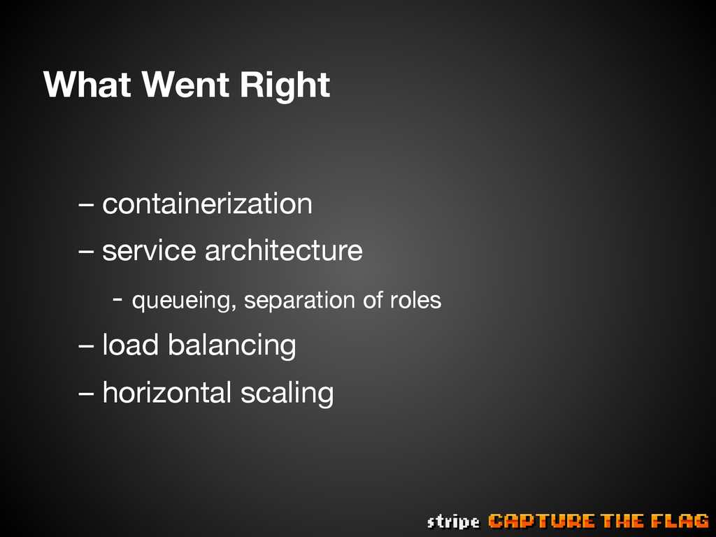 What Went Right  – containerization – servic...