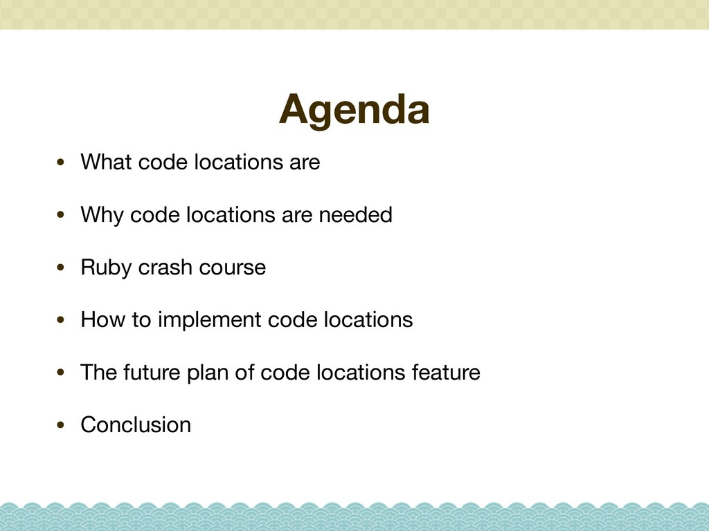 Agenda • What code locations are  • Why code lo...
