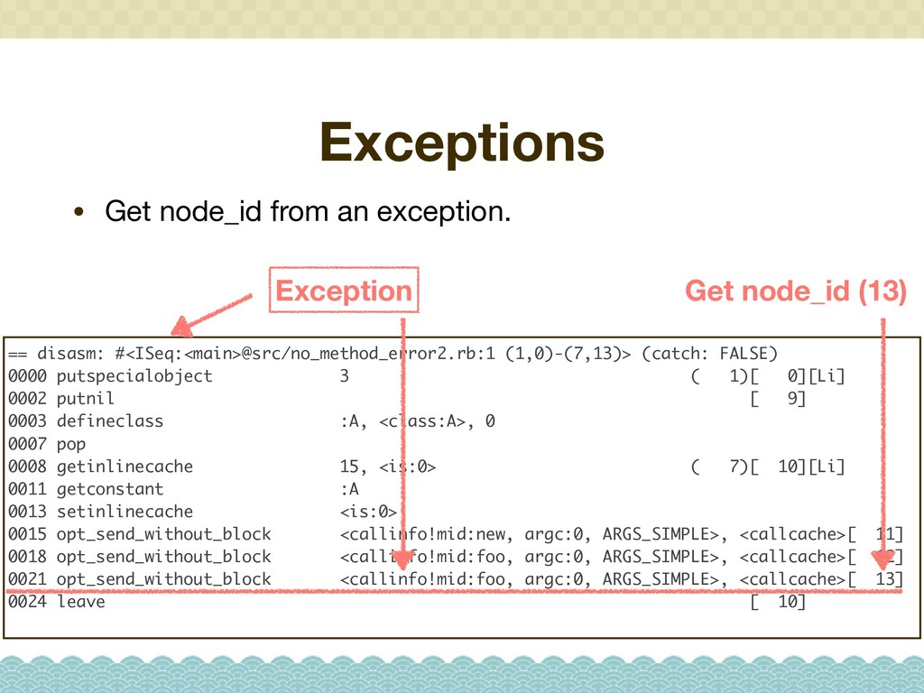 Exceptions • Get node_id from an exception. == ...