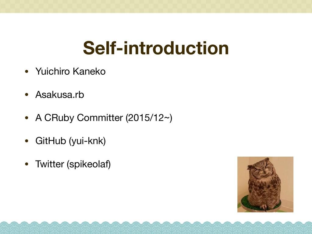 Self-introduction • Yuichiro Kaneko  • Asakusa....