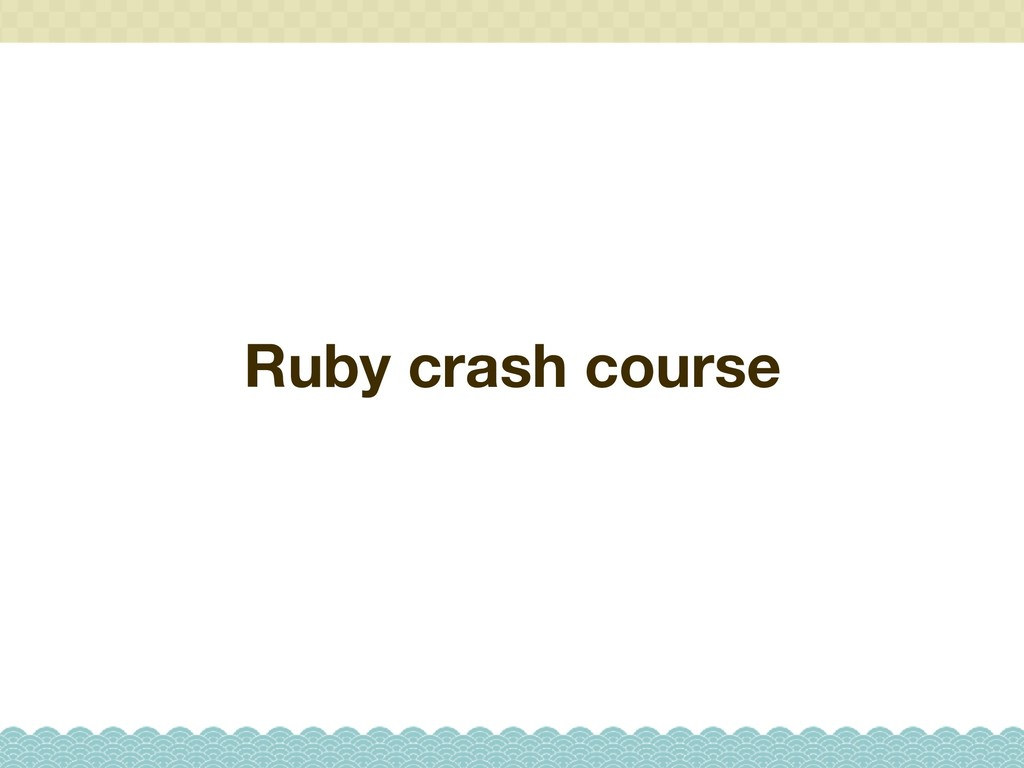 Ruby crash course