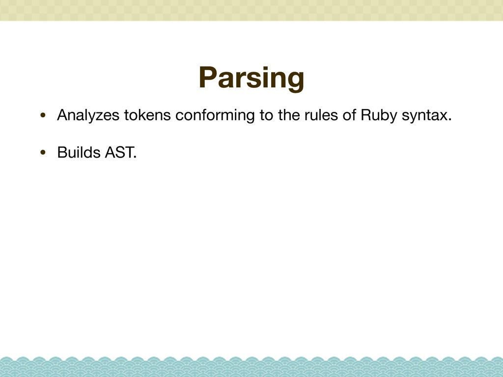 Parsing • Analyzes tokens conforming to the rul...