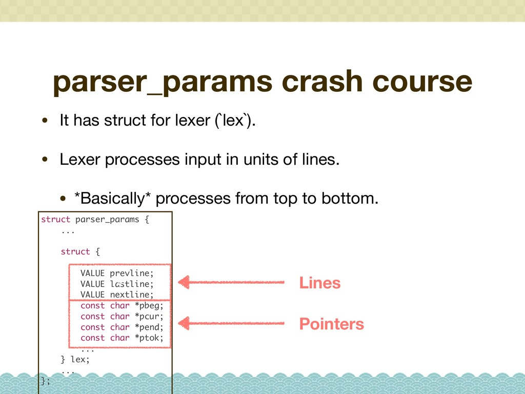parser_params crash course • It has struct for ...