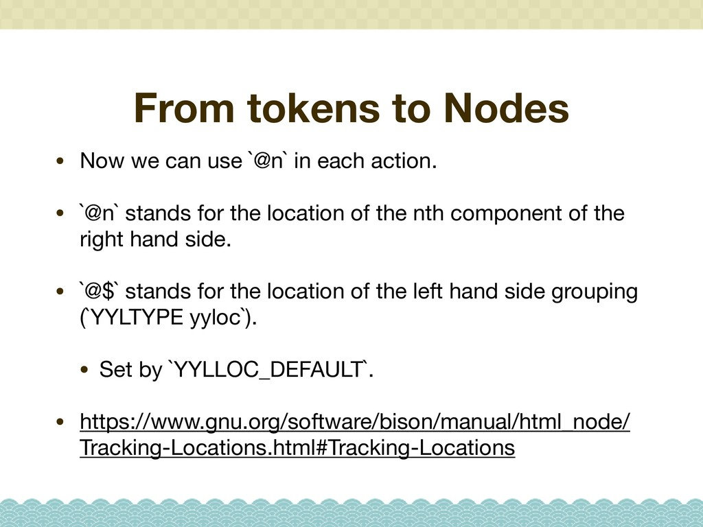 From tokens to Nodes • Now we can use `@n` in e...