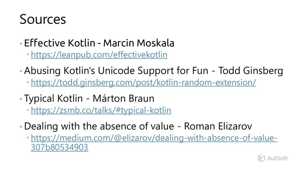 Sources • Effective Kotlin - Marcin Moskala  h...