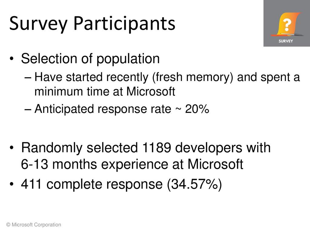 © Microsoft Corporation Survey Participants • S...