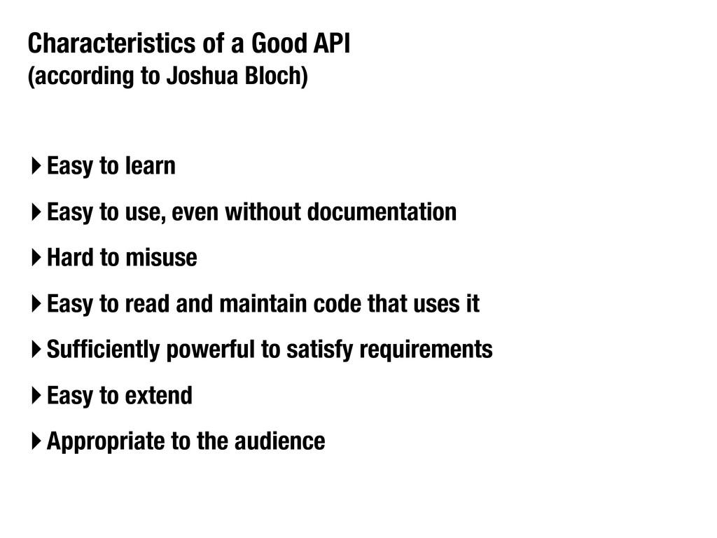 Characteristics of a Good API (according to Jos...