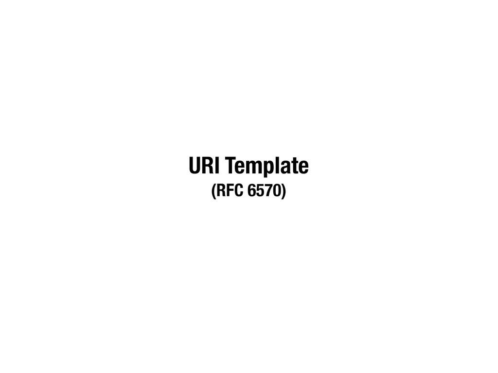 URI Template (RFC 6570)