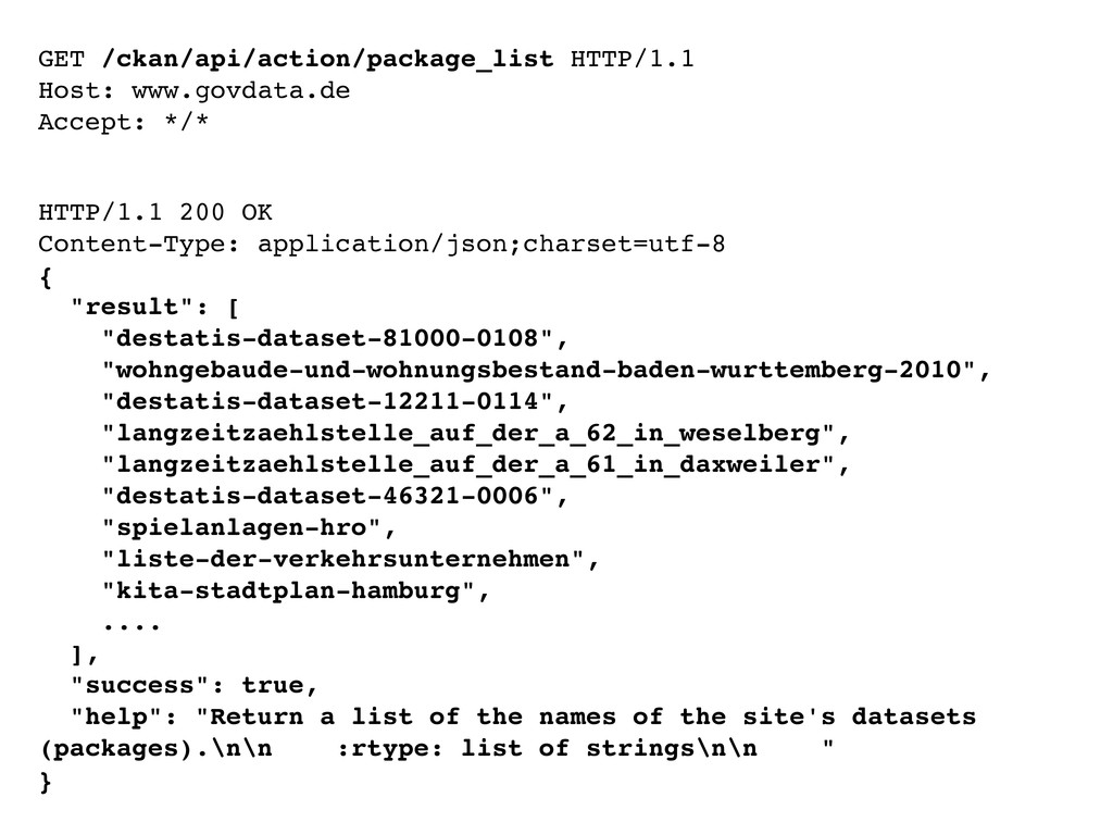 GET /ckan/api/action/package_list HTTP/1.1 Host...