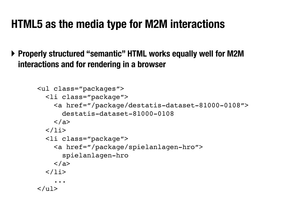HTML5 as the media type for M2M interactions ‣ ...