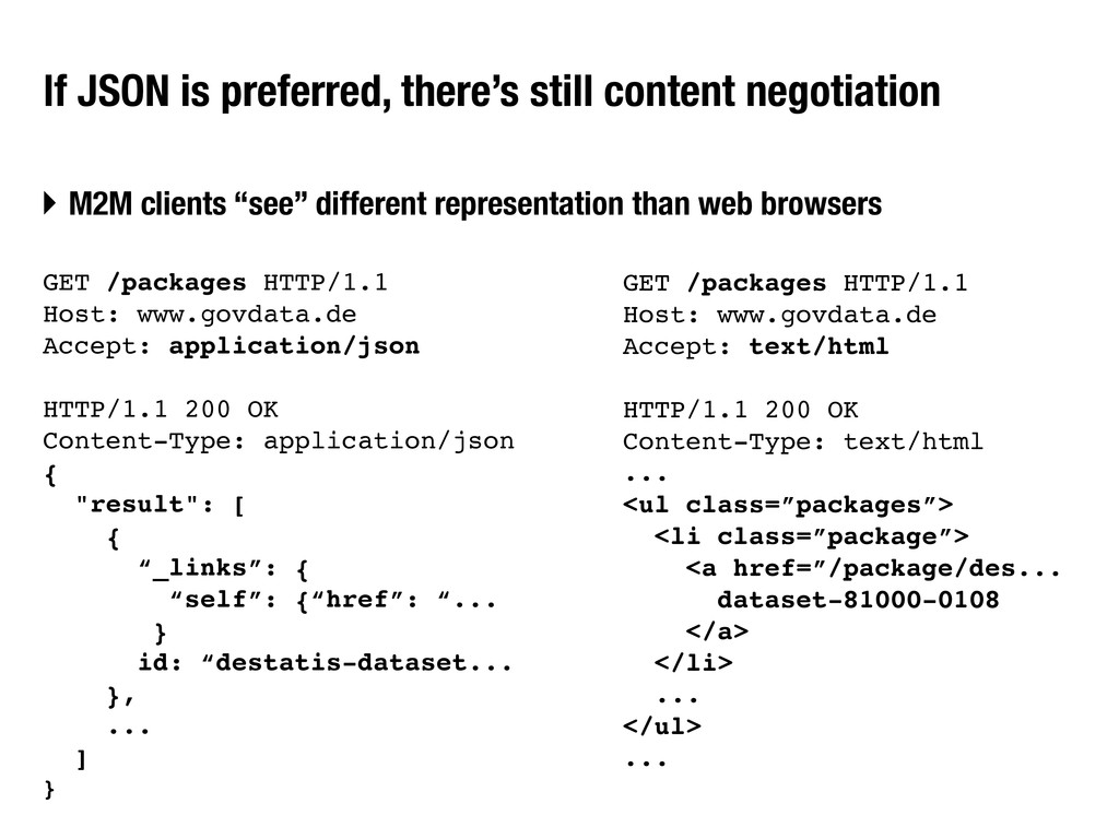 If JSON is preferred, there's still content neg...