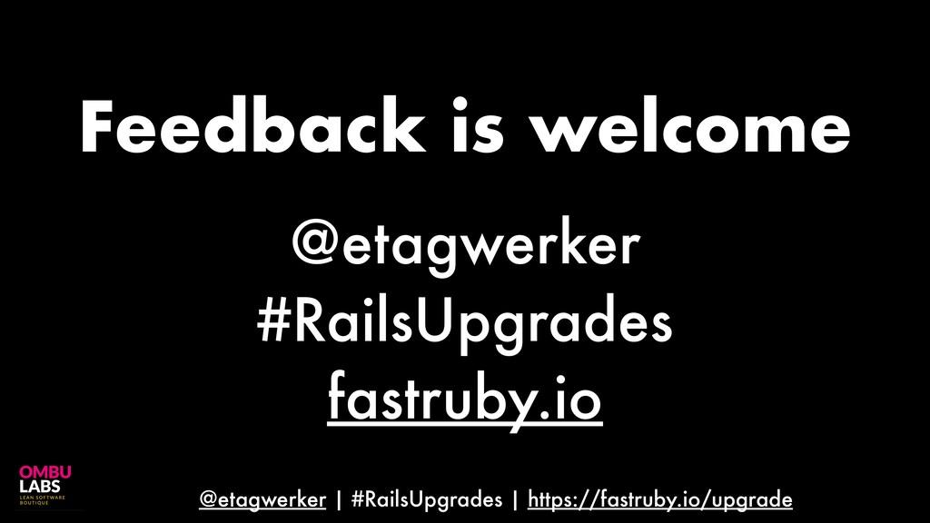 @etagwerker | #RailsUpgrades | https://fastruby...