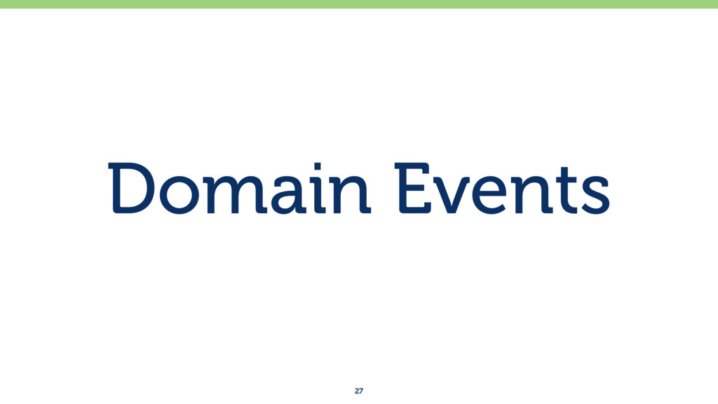 Domain Events 27