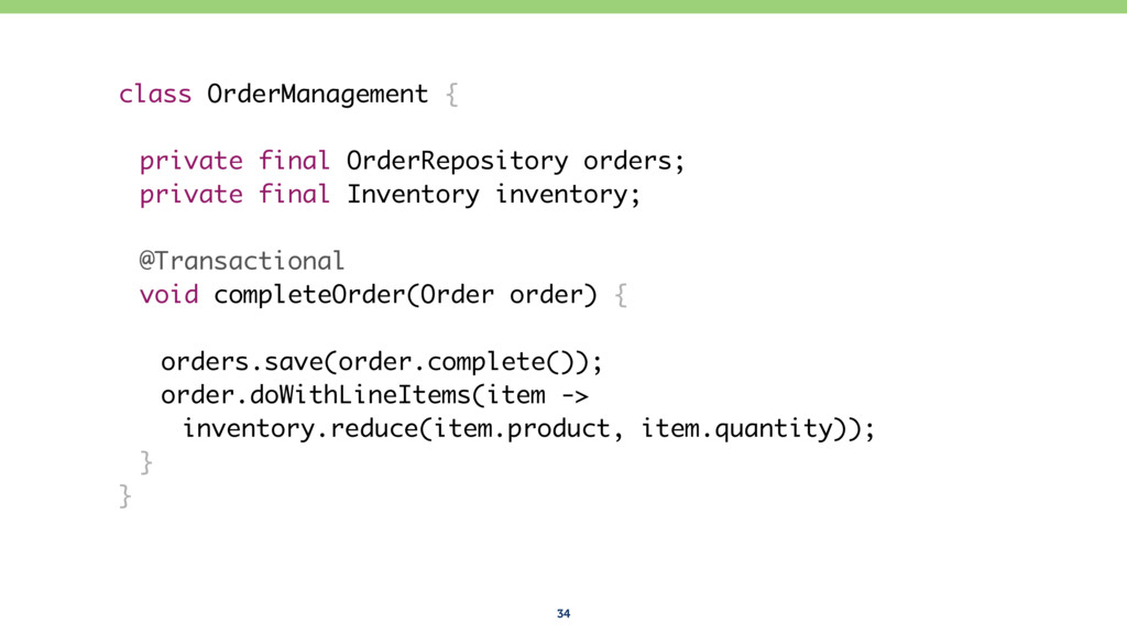 34 class OrderManagement { private final OrderR...