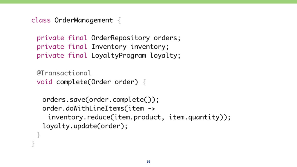 36 class OrderManagement { private final OrderR...