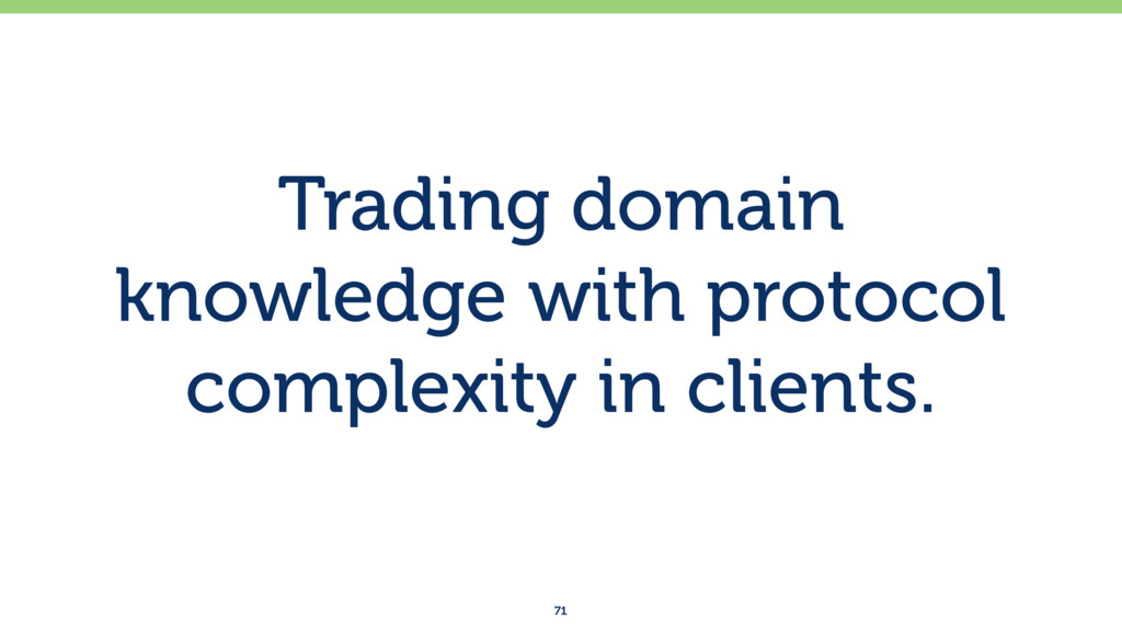 Trading domain knowledge with protocol complexi...