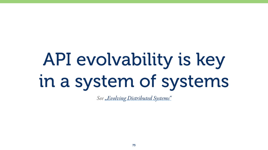 API evolvability is key in a system of systems...