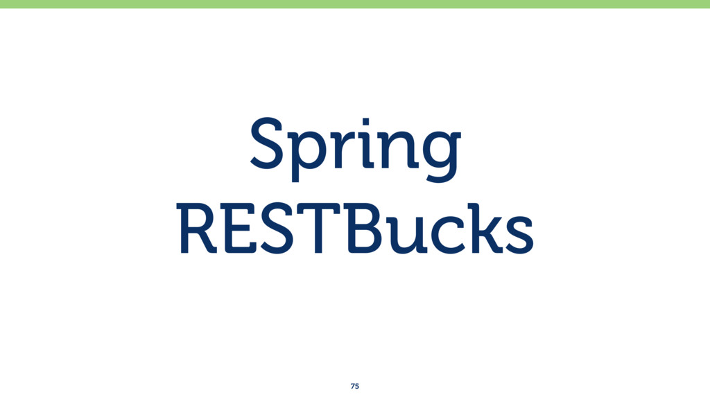 Spring RESTBucks 75