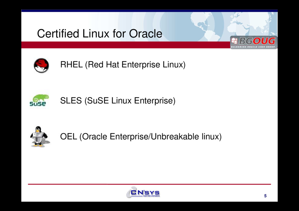 www.cnsys.bg Certified Linux for Oracle RHEL (R...