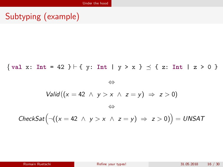 Under the hood Subtyping (example) { val x: Int...