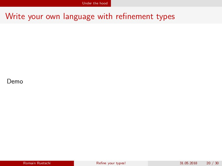 Under the hood Write your own language with refi...