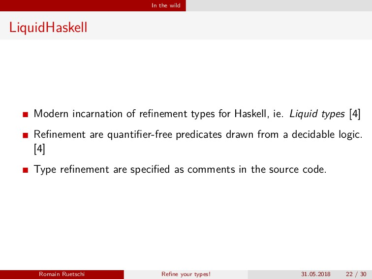 In the wild LiquidHaskell Modern incarnation of...