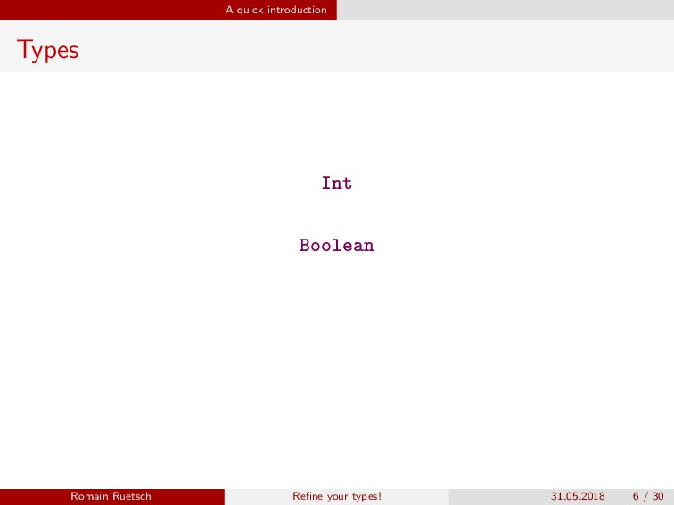 A quick introduction Types Int Boolean Romain R...