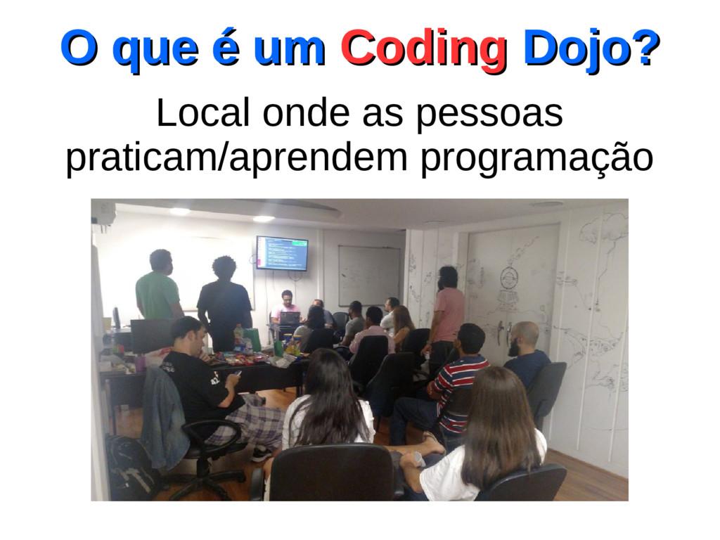 Local onde as pessoas praticam/aprendem program...