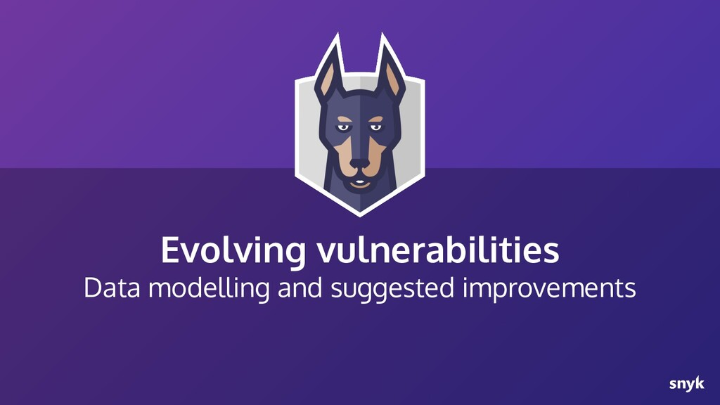 Evolving vulnerabilities Data modelling and sug...