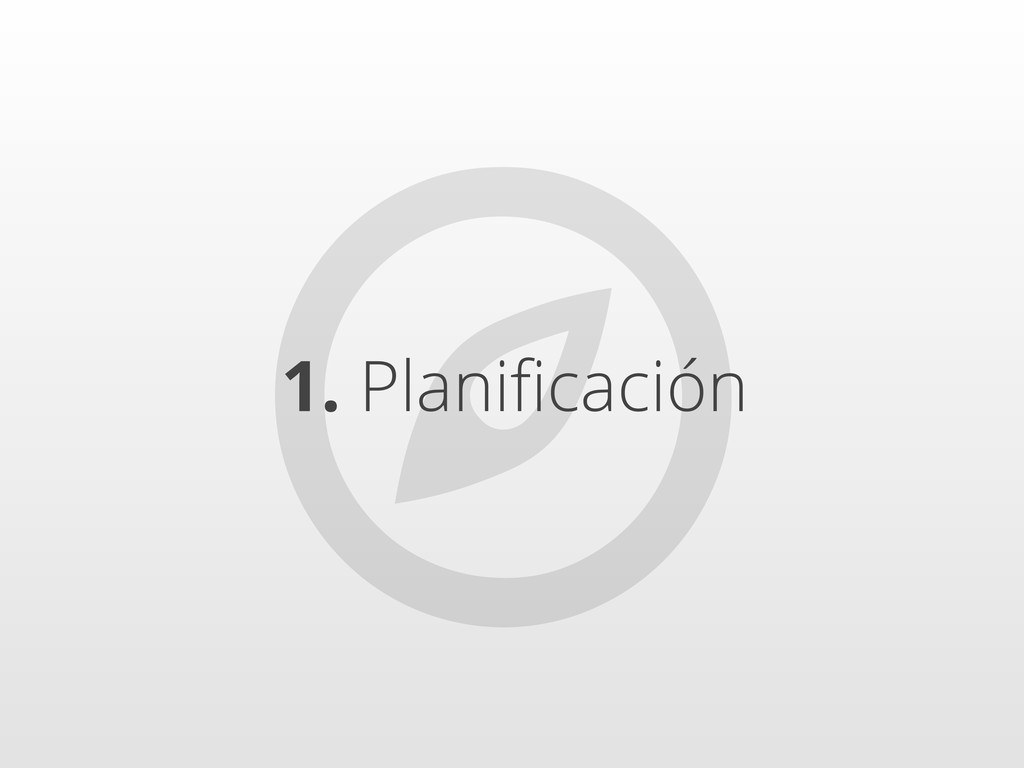  1. Planificación