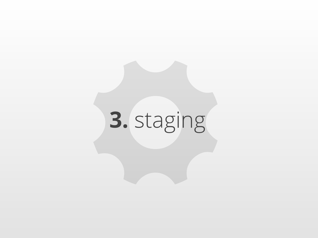 ⚙ 3. staging
